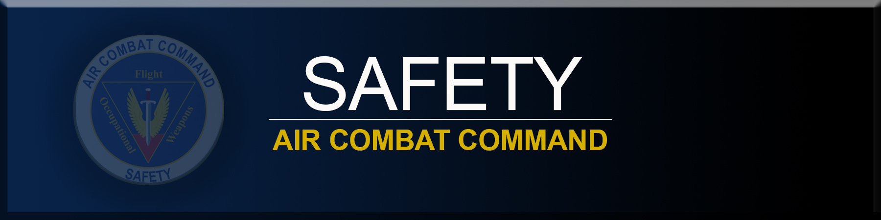 Link to Air Combat Command Safety